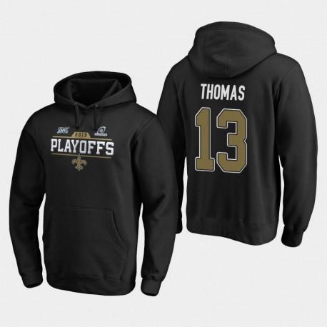 Hommes New Orleans Saints 13 Michael Thomas 2019 Chip Bound NFL Playoffs Tir Sweat à capuche - Noir
